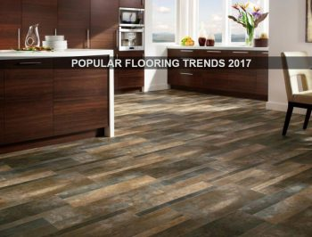 Popular flooring trends for 2017